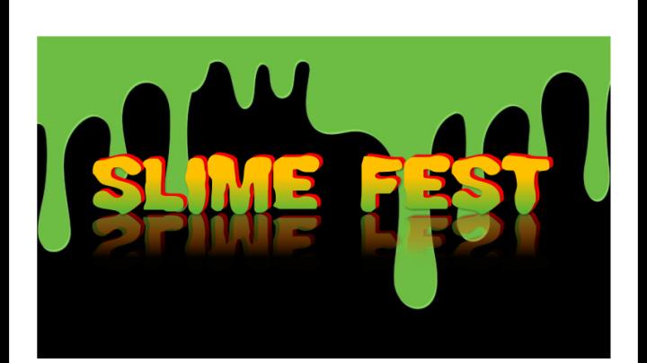 slime fest